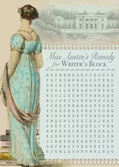 Miss Austen's Remedy for WRITER'S BLOCK