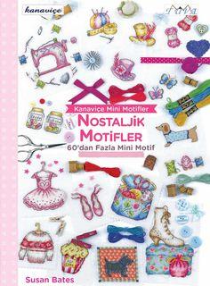 """İçeriğinde nostaljik motifler taşıyan kanaviçe modellerimizi barındıran """"Kanaviçe Nostaljik Motifler Kitabı""""mızı incelemek ister misiniz? http://bit.ly/1RbrVGw #goblen #bursaipek #kanaviçe #kanaviçekitapları #kanaviçemodelleri #kanaviçemodellerikitabı #işlemekitapları"""