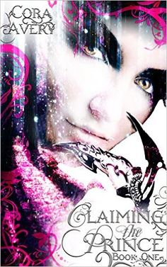 Amazon.com: Claiming the Prince: Book One eBook: Cora Avery: Kindle Store