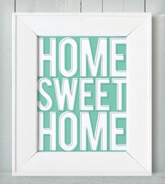 Home Sweet Home Art Print in Mint.