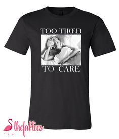 Marilyn Monroe Too Tired T-Shirt Marilyn Monroe T Shirts, Tired, Mens Tops, Outfits, Design, Style, Fashion, Swag, Moda