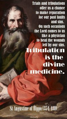 """Trials and tribulations offer us a chance to make reparation for our past faults and sins. Augustine - Quote/s of the Day - 13 Oct 2017 ~ AnaStpaul Catholic Quotes, Catholic Prayers, Catholic Saints, Religious Quotes, Roman Catholic, Catholic Art, Religious Art, Spiritual Quotes, St Augustine Quotes"