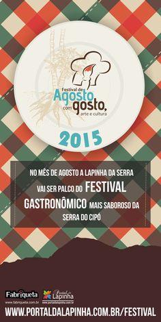 www.portaldalapinha.com.br Festival Agosto com Gosto Lapinha da Serra