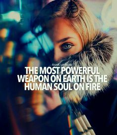Soul On Fire, Teenager Quotes, Human Soul, All Or Nothing, Most Powerful, True Words, Quotes To Live By, Thoughts, Sayings