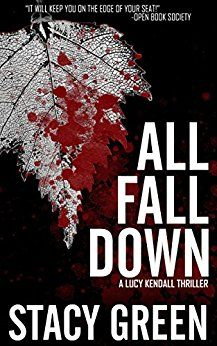 All Fall Down - A Lucy Kendall Thriller