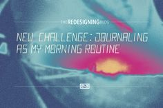 #JOURNALING #redesigning