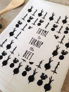 Thyme to turnip the beet dish towel $11.00
