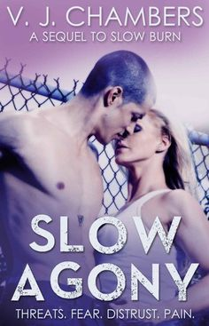 Slow Agony by V. J. Chambers