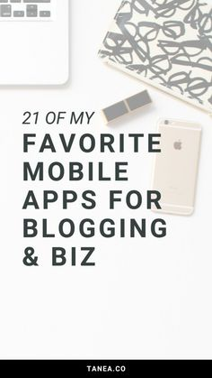 My favorite apps for blogging and business | tanea.co