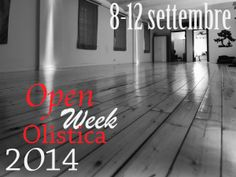 OPEN WEEK 2014 NU Riapre a breve la stagione dei corsi Vieni alla settimana OPen e scegli cosa è più adatto a te!
