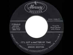 1959 HITS ARCHIVE: It's Just A Matter Of Time - Brook Benton - YouTube