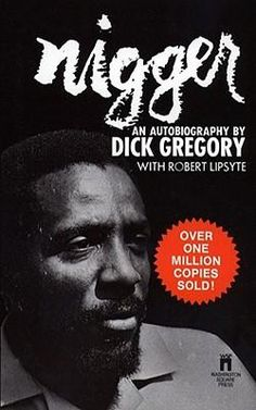Nigger: An Autobiography : Dick Gregory : 9780671735609