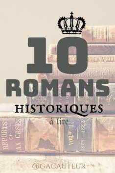 Les romans historiques prennent pour toile de fond un certain épisode de l'histoire, mêlant la plupart du temps des faits réels et fictifs. Si vous souhaitez vous replonger dans une certaine période de notre histoire avec un bon roman, alors cliquez sur l'image !