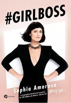 Livro Girl Boss da Sophia Amoruso, CEO do site Nasty Gal