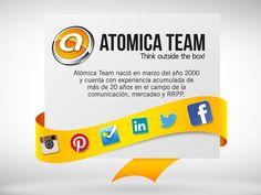 ATOMICA TEAM nació en marzo del 2000 y cuenta con +20 años de experiencia en comunicación, mercadeo y RRPP.