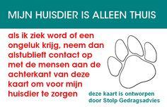 Voorkant van de veiligheidskaart voor in de portemonnee, zo kan een hulpverlener gelijk zien dat er huisdieren alleen thuis zitten als je een ongeluk krijgt!