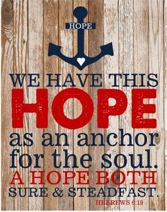 ON SALE Hebrews 619 Hope Anchors Print 11x14 By TheEducatedOwl, $12.60 · Bible  Verses QuotesBible ScripturesAnchor ...
