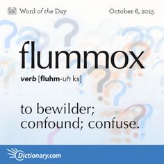 flummox - Word of the Day   Dictionary.com