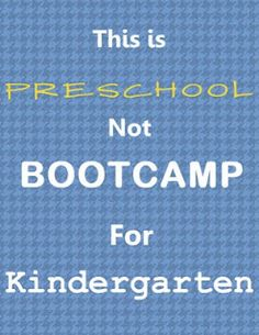 so true!  preschool is for learning through play not worksheets and drills!
