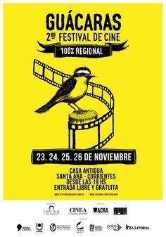 """23 AL 26 DE NOVIEMBRE: El 2do """"Guácaras"""" Festival de cine 100% regional sumará nuevas aristas #ArribaCorrientes"""