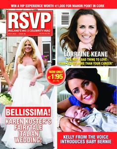 Our July issue featuring Lorraine Keane, The Voice star Kelly MacDonagh Mongan and more.
