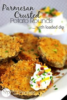 Parmesan Crusted Potato Rounds with Loaded Dip