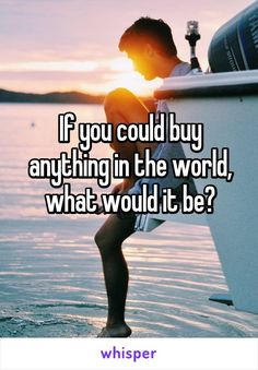 If you could buy anything in the world, what would it be? Happiness of peace of mind. Facebook Engagement Posts, Social Media Engagement, Poll Questions, Facebook Questions, Life Questions, Facebook Group Games, Facebook Party, Interactive Facebook Posts, Whisper Confessions