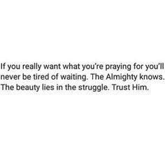 You just have to pray!