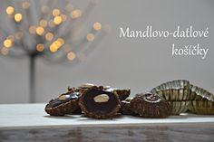 TynaTyna: Mandlovo-datové košíčky
