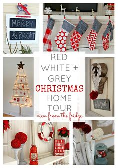 Red, White, and Grey Christmas Home Tour via View From The Fridge