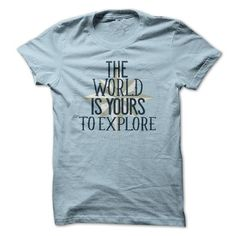 The world is yours shirt