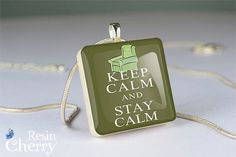 """keep calm and stay calm"" scrabble tile pendant"