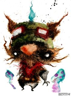 Teemo- This little bastard and his goddamn mushrooms.