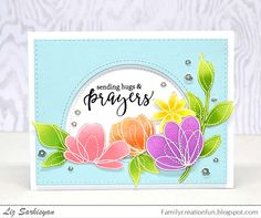 Create For Family and Friends: Sending Hugs & Prayers