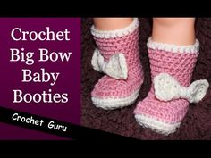 Big Bow Crochet Baby Booties - Newborn to 18 Month Sizes, My Crafts and DIY Projects