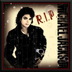 """Michael Jackson RIP"""