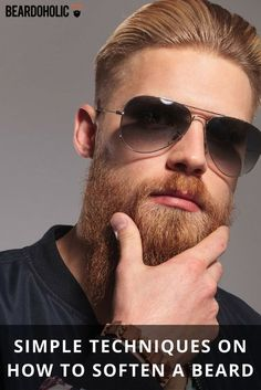Simple Techniques on How to Soften a Beard From Beardoholic.com