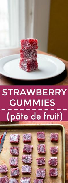 Homemade fruit gummies: strawberry pate de fruits. Sparkling fruit dummies made with 3 ingredients. Easy homemade fruit candy recipes for Valentine's Day.