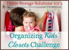 Decluttering & Organizing Closet Space For Your Kids - step by step instructions {Part of the 52 Weeks To An Organized Home Challenge on Home Storage Solutions 101}