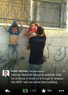 One Pic Says It All: The Evil Of Hamas. . .  What kind of lowlife person would put a child in even the possibility of danger????