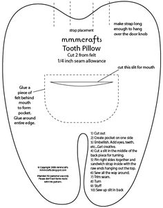 Tooth pillow. I need to make one of those pretty soon!