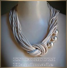 Necklace 16 winter 2015 – Jewerly World Rope Jewelry, Scarf Jewelry, Textile Jewelry, Bead Jewellery, Fabric Jewelry, Leather Jewelry, Jewelry Crafts, Jewelry Art, Beaded Jewelry