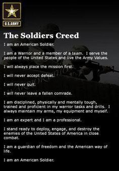 This is a picture of the soldiers creed that I have to recite in the army. this is important to me because I am in the army and It describes the army's way of life. Army Quotes, Military Quotes, Military Mom, Army Mom, Army Life, Us Army, Army Sayings, Military Tags, Frases