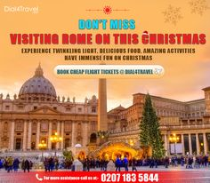 Don't miss the chance of availing of Get and visit there to get indulge in fantastic Christmas celebration. Be the part of Christmas preparations and have great time over there. Call at: 0207 183 5844 Best Airfare Deals, Cheap Flight Tickets, Christmas Preparation, Book Activities, Rome, Taj Mahal, Celebration, Amazing, Fun