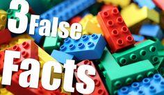 | Three False Facts | #15 - Lego