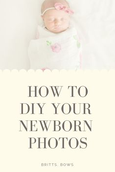 Here's ten tips to help you take your newborn photos like a professional photographer. Want to save a little money and free up your budget, these tips will make you a pro! Newborn Monthly Photos, Newborn Pictures, First Baby Pictures, Newborn Photography Poses, Toddler Bows, Baby Memories, Parenting Toddlers, School Photos, Everything Baby