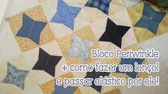 Patchwork Ao Vivo #18: Bloco Periwinkle + lençol comum em lençol com elá...