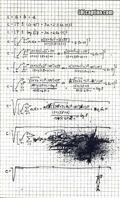 Funny test answers pics: Pictures of funny student exam, quiz and test answers Math Jokes, Math Humor, Funny Jokes, Hilarious, Calculus Humor, Exam Humor, Science Humour, Homework Humor, Math Cartoons