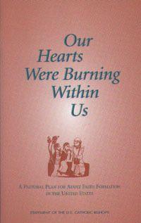 Our Hearts Were Burning Within Us by USCCB Publishing | Catholic Shopping .com