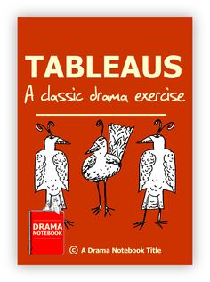Really detailed unit on tableaus or 'freeze frames!'